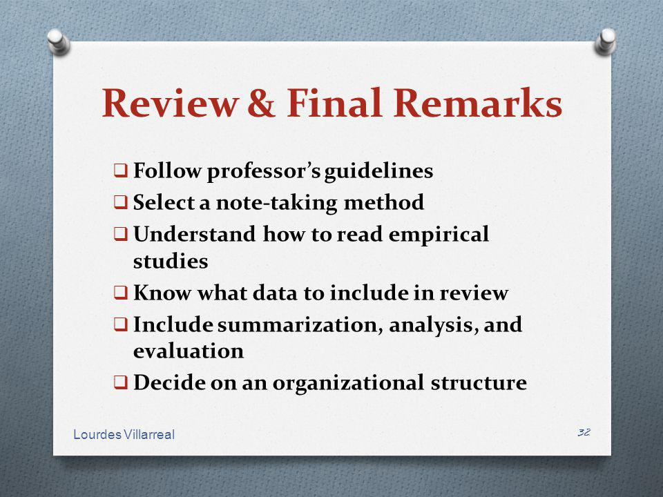 Review & Final Remarks Follow professor's guidelines