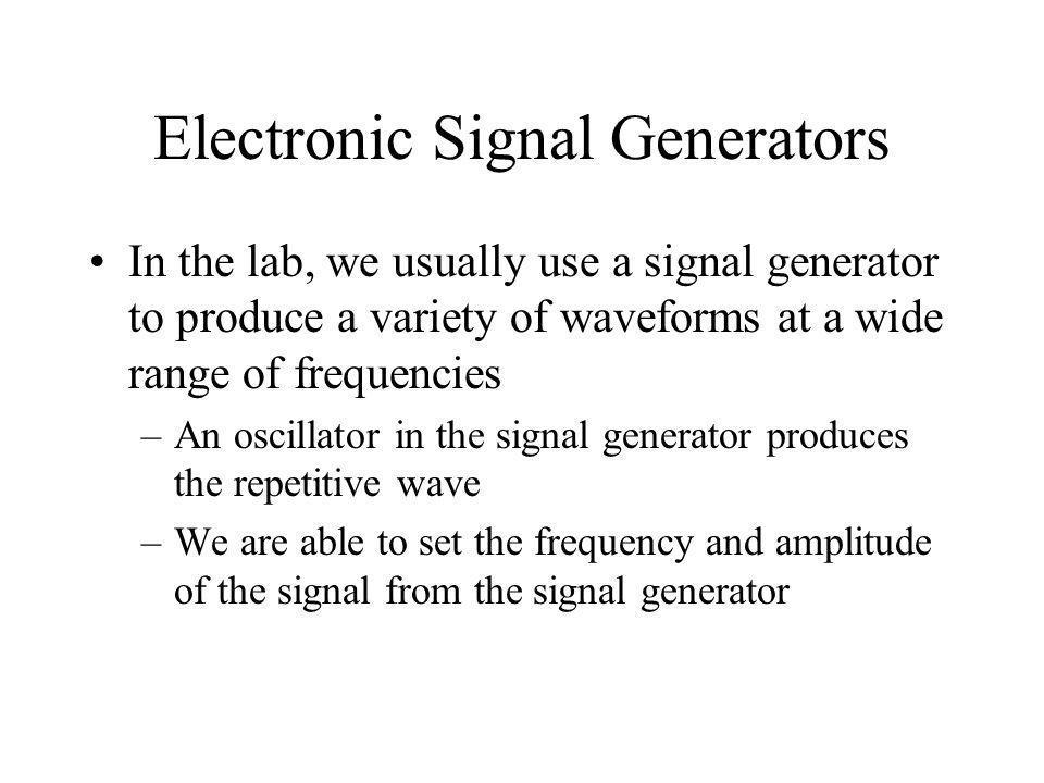 Electronic Signal Generators