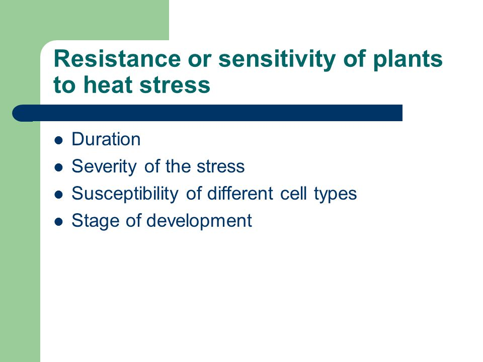 Resistance or sensitivity of plants to heat stress