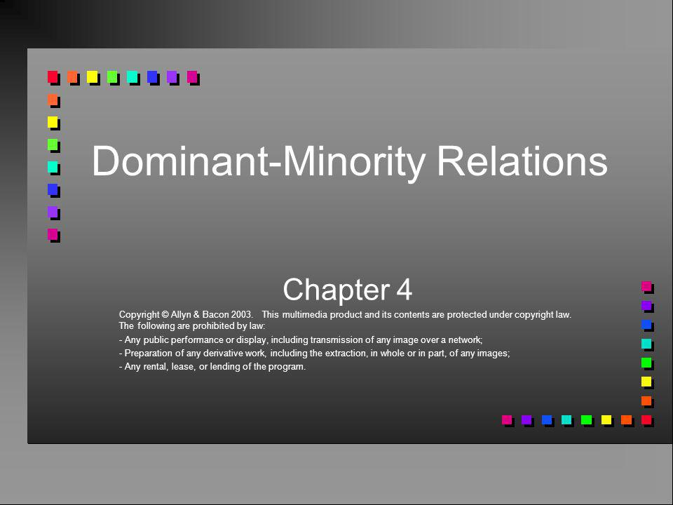 Dominant-Minority Relations