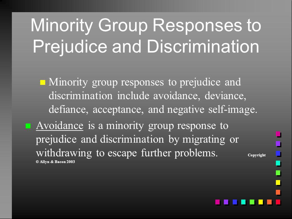 Minority Group Responses to Prejudice and Discrimination