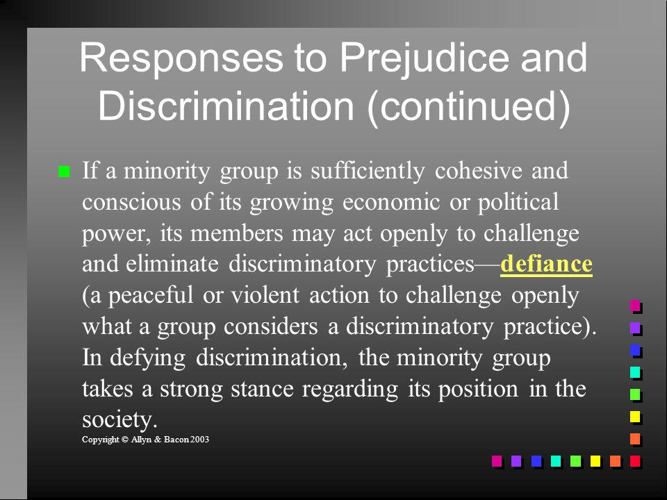 Responses to Prejudice and Discrimination (continued)