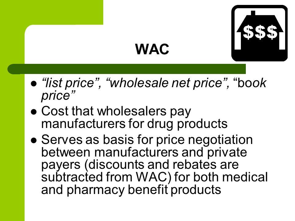 WAC list price , wholesale net price , book price