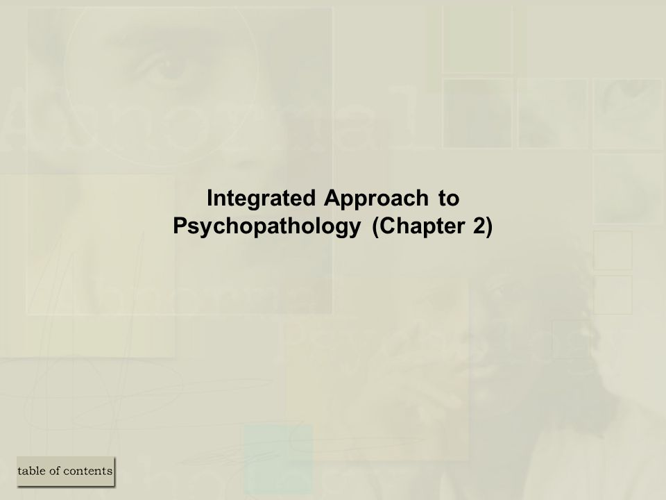 Integrated Approach to Psychopathology (Chapter 2)