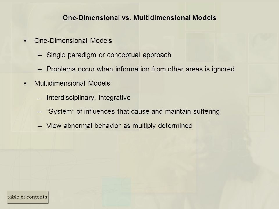One-Dimensional vs. Multidimensional Models