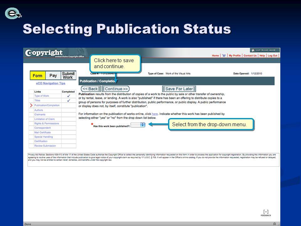 Selecting Publication Status