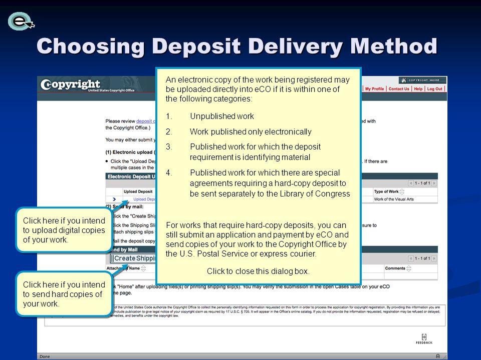 Choosing Deposit Delivery Method
