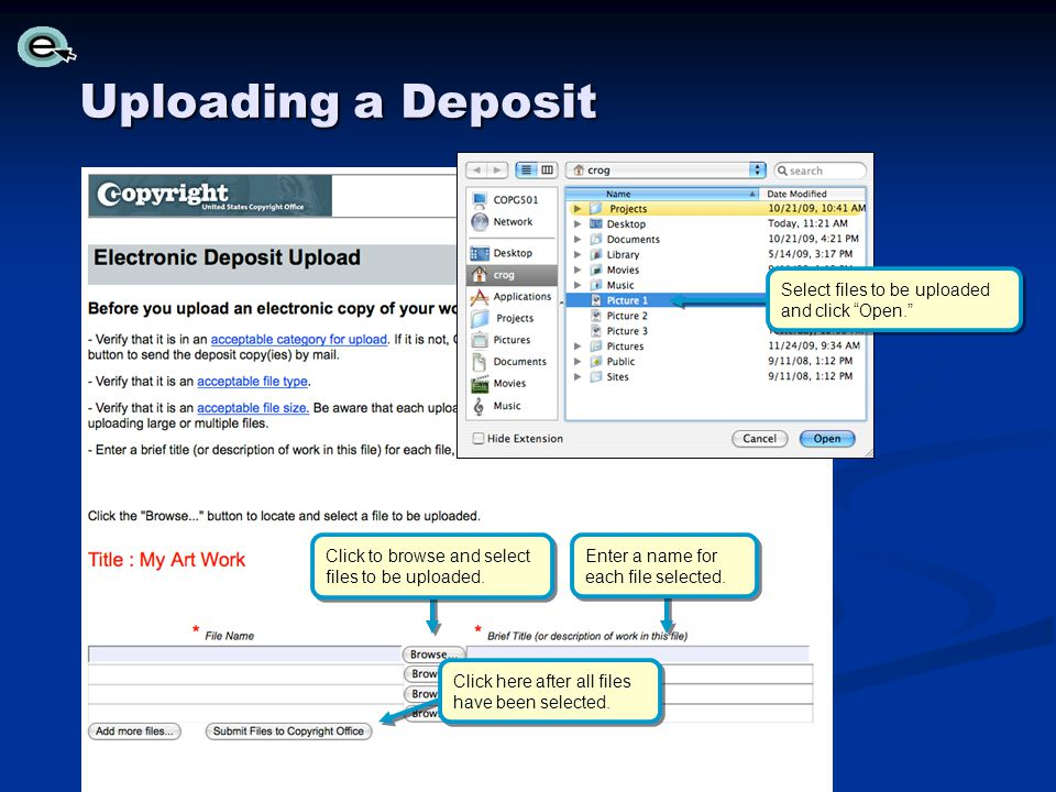 Uploading a Deposit Select files to be uploaded and click Open.