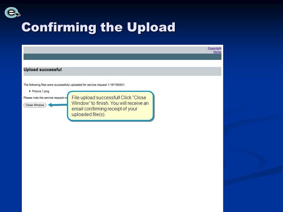 Confirming the Upload File upload successful. Click Close Window to finish.