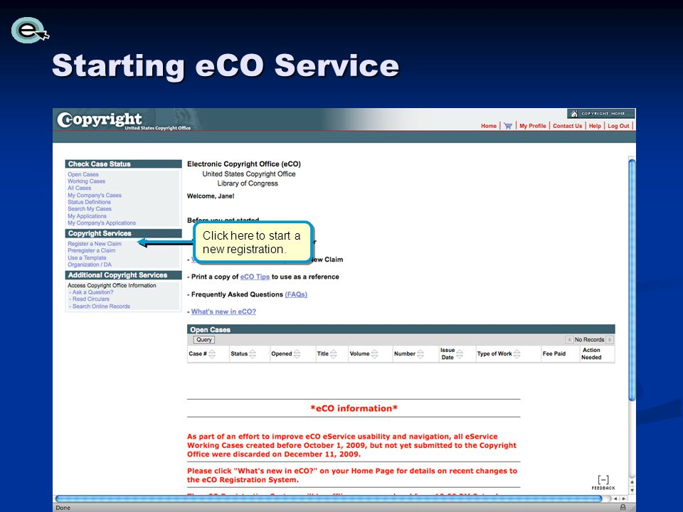 Starting eCO Service Click here to start a new registration.