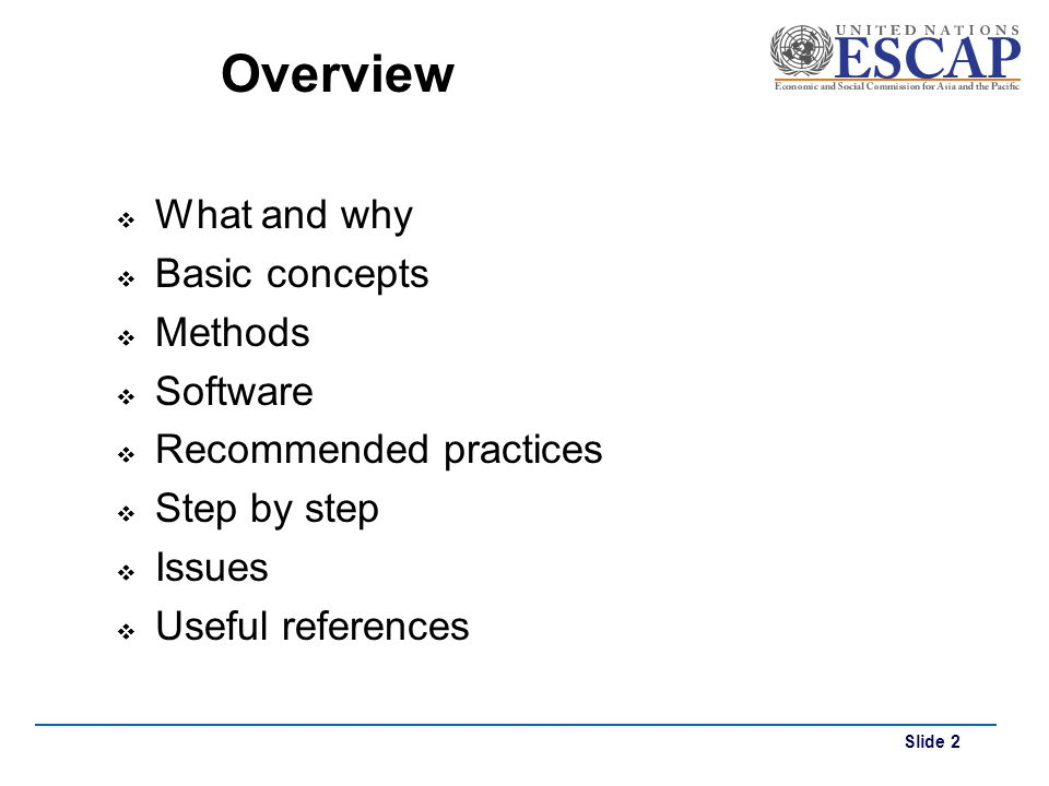Overview What and why Basic concepts Methods Software