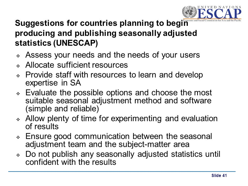 Suggestions for countries planning to begin producing and publishing seasonally adjusted statistics (UNESCAP)
