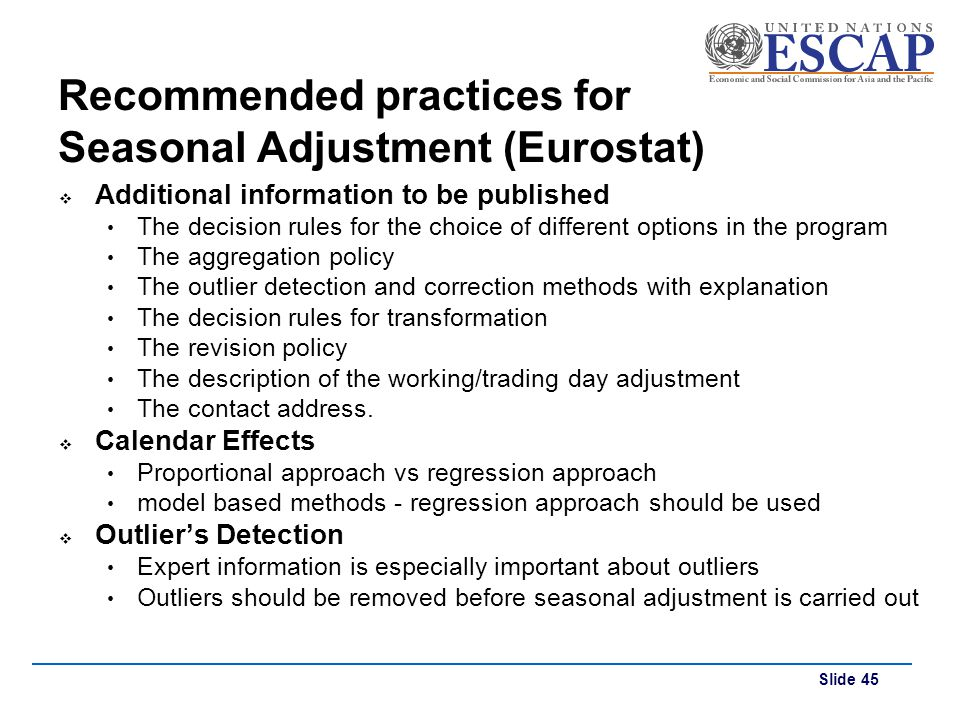 Recommended practices for Seasonal Adjustment (Eurostat)