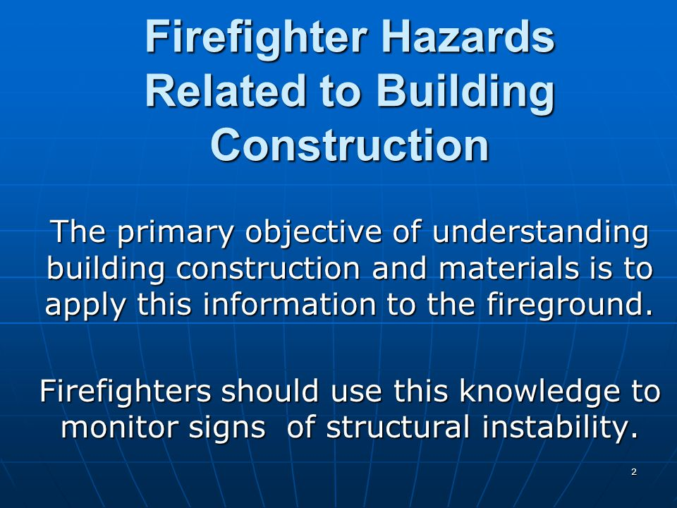 Firefighter Hazards Related to Building Construction