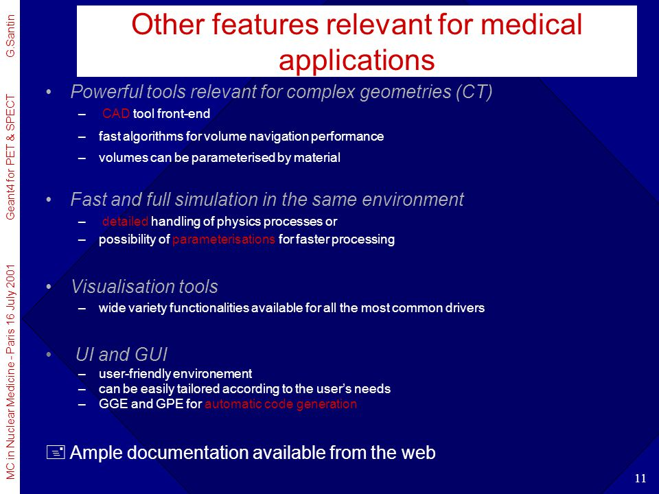 Other features relevant for medical applications