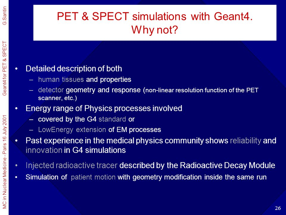 PET & SPECT simulations with Geant4. Why not