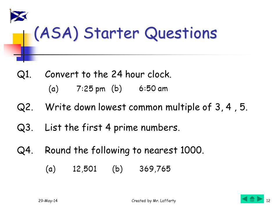 (ASA) Starter Questions