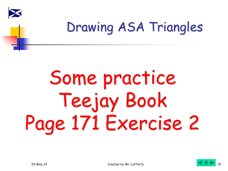 Some practice Teejay Book Page 171 Exercise 2 Drawing ASA Triangles
