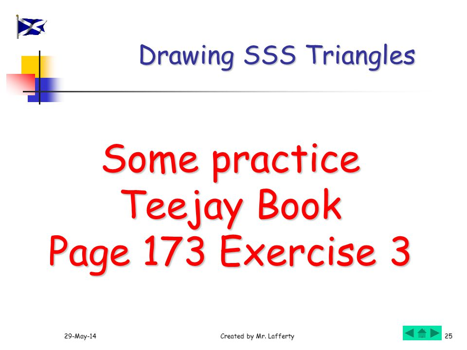 Some practice Teejay Book Page 173 Exercise 3 Drawing SSS Triangles