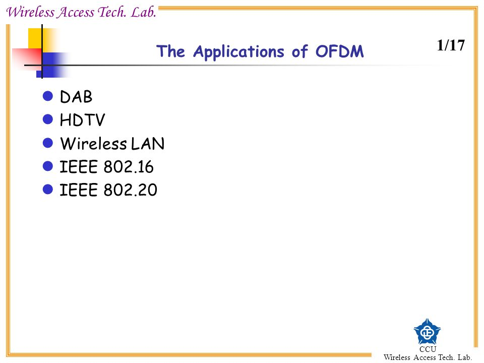 The Applications of OFDM