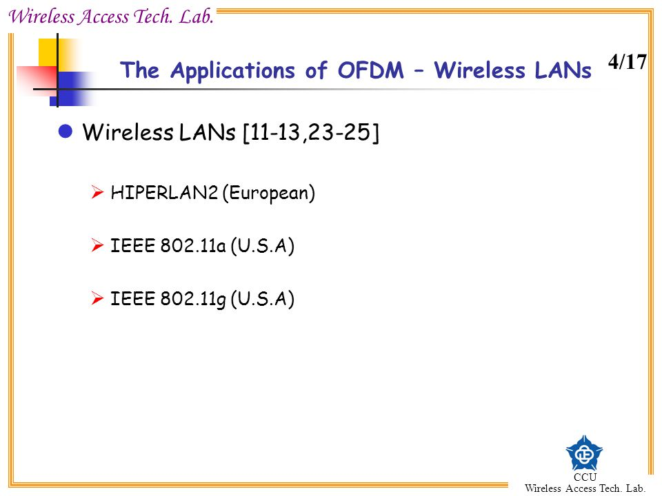 The Applications of OFDM – Wireless LANs