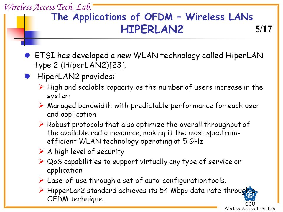 The Applications of OFDM – Wireless LANs HIPERLAN2