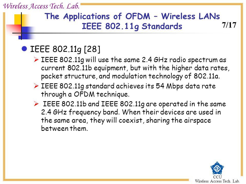 The Applications of OFDM – Wireless LANs IEEE 802.11g Standards