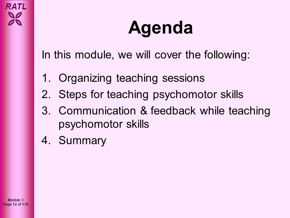 Agenda In this module, we will cover the following: