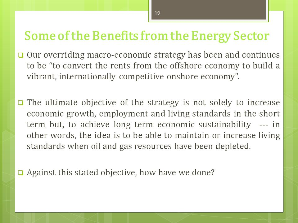 Some of the Benefits from the Energy Sector