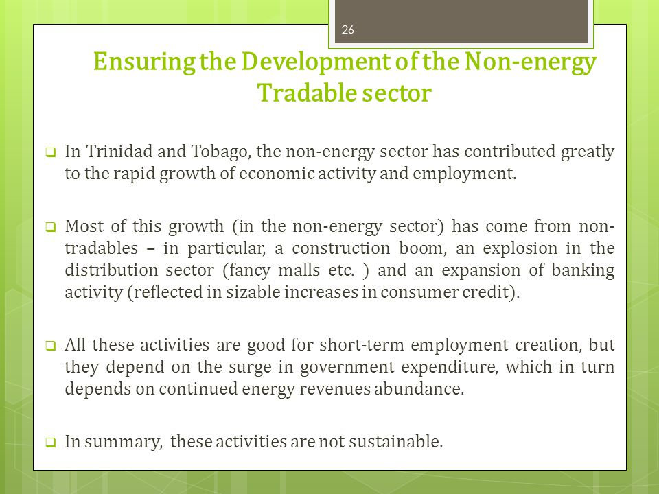 Ensuring the Development of the Non-energy Tradable sector