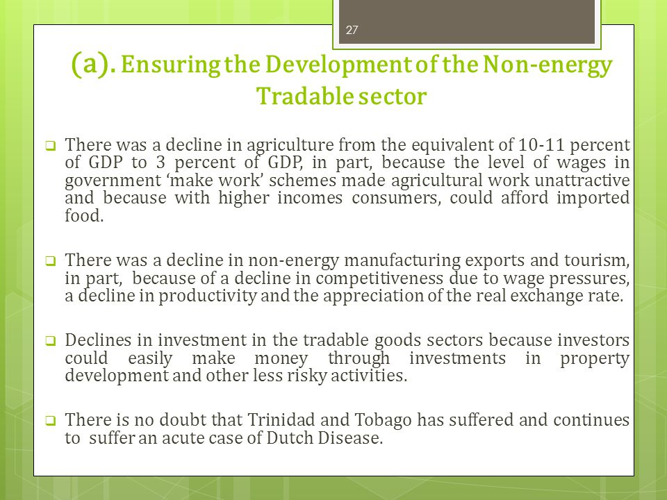 (a). Ensuring the Development of the Non-energy Tradable sector