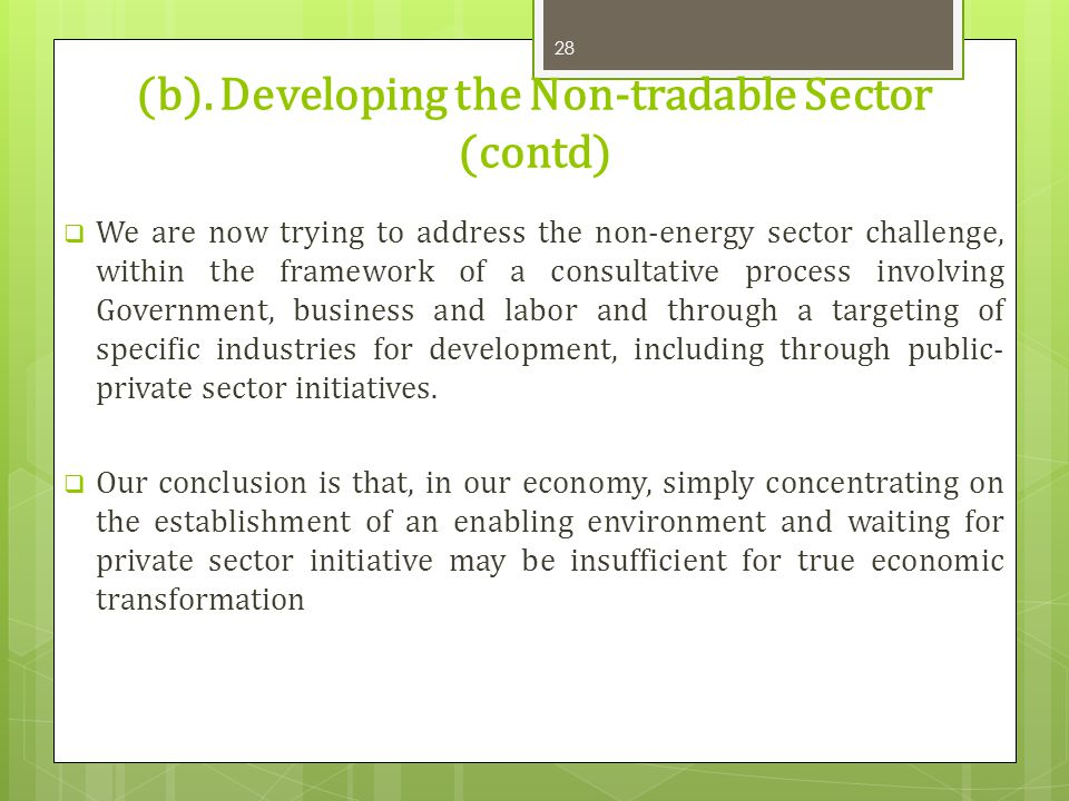 (b). Developing the Non-tradable Sector (contd)