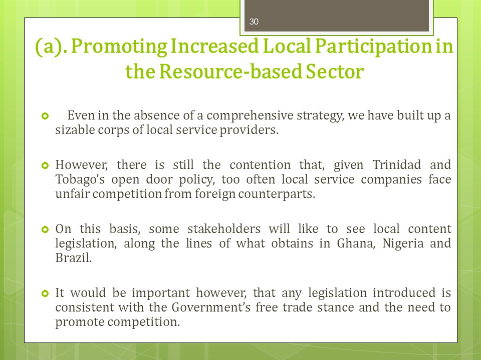 (a). Promoting Increased Local Participation in the Resource-based Sector
