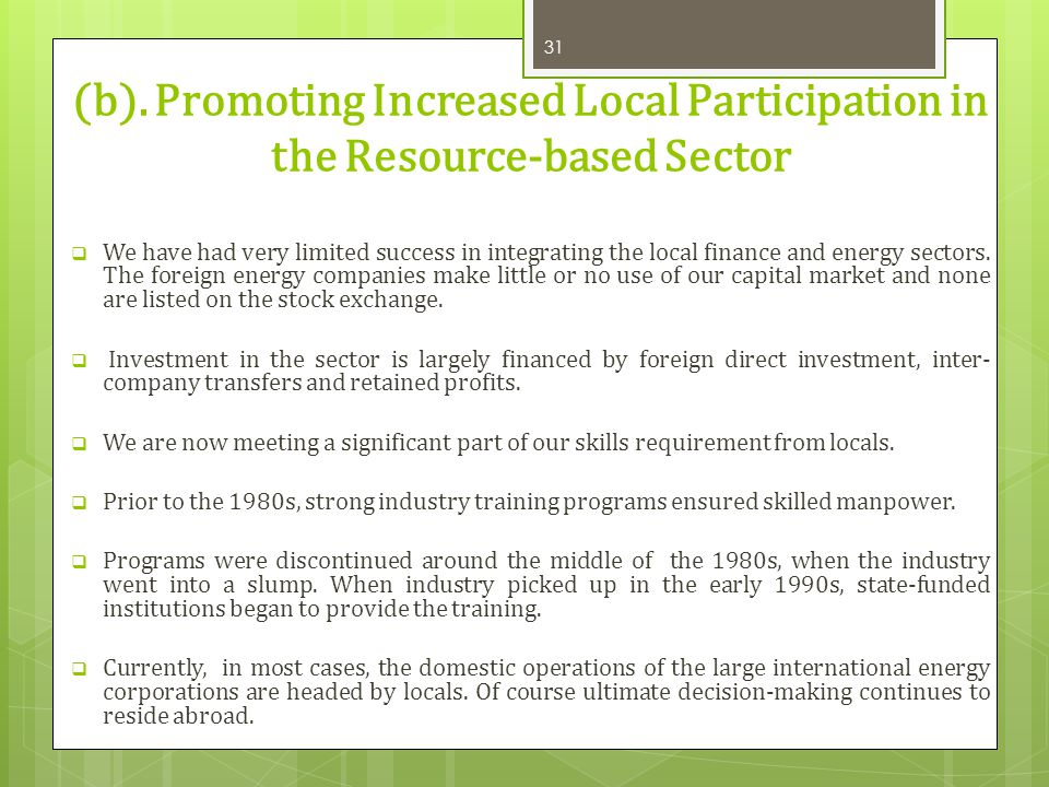 (b). Promoting Increased Local Participation in the Resource-based Sector