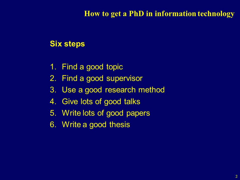 How to get a PhD in information technology