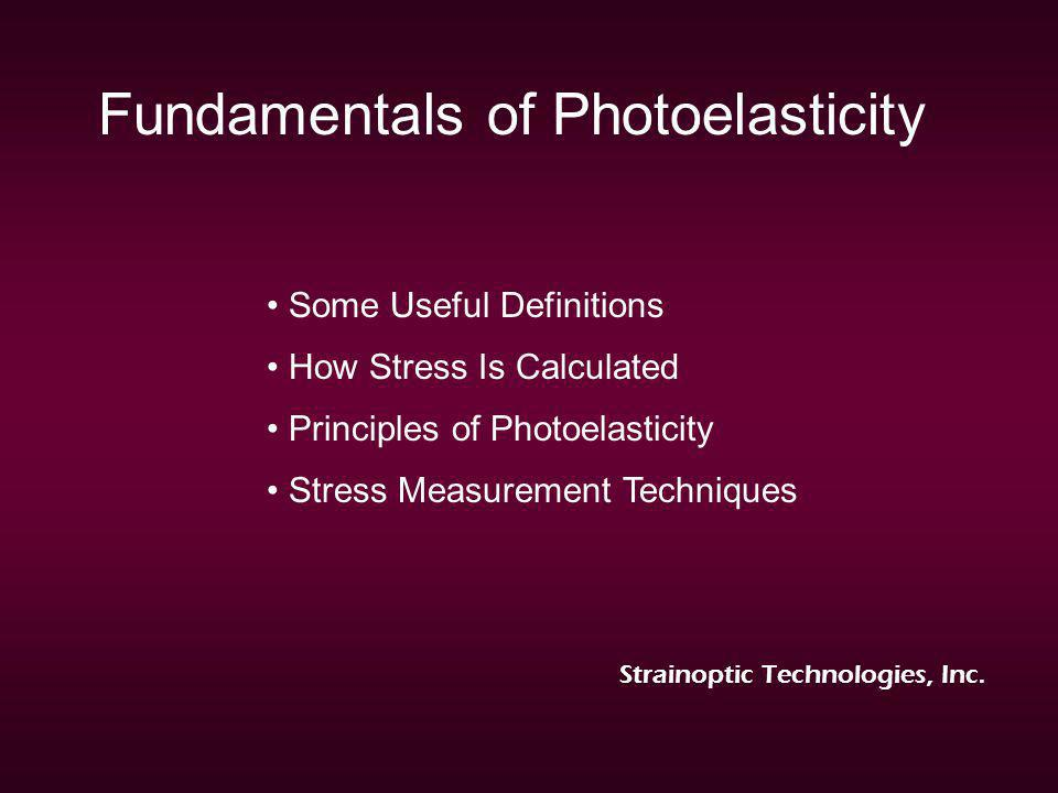 Fundamentals of Photoelasticity