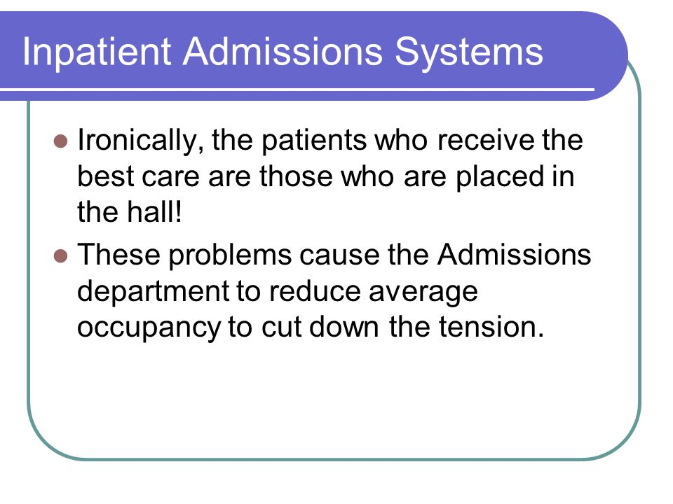 Inpatient Admissions Systems