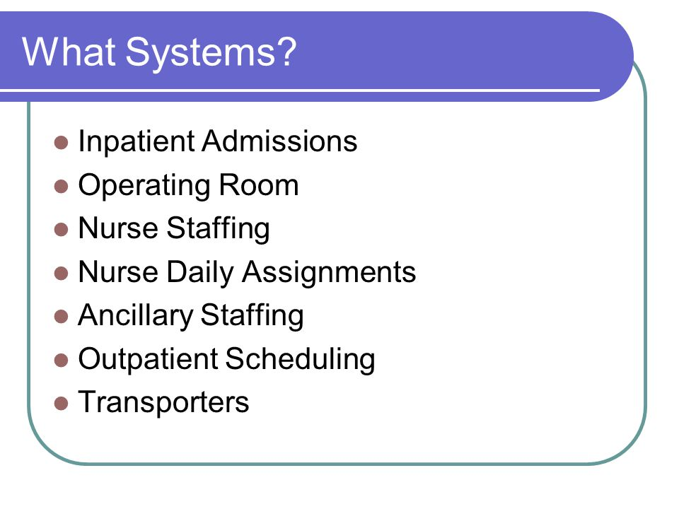 What Systems Inpatient Admissions Operating Room Nurse Staffing