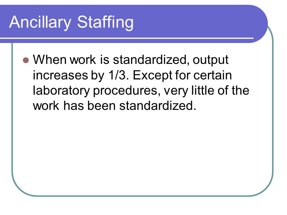 Ancillary Staffing