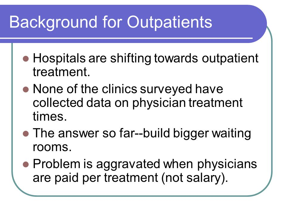 Background for Outpatients