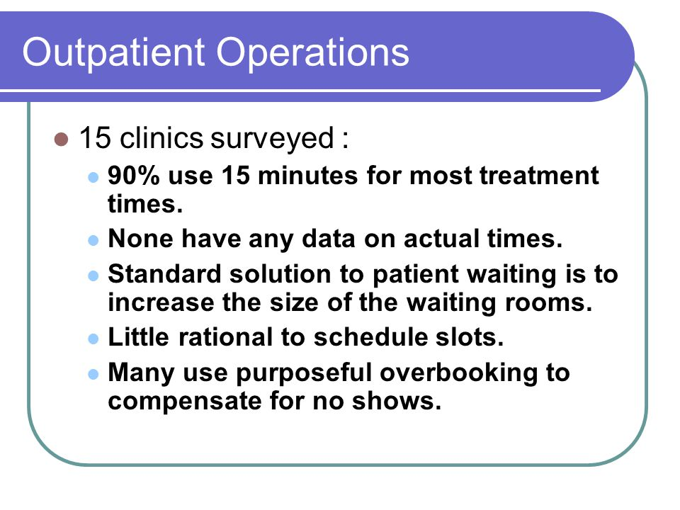 Outpatient Operations