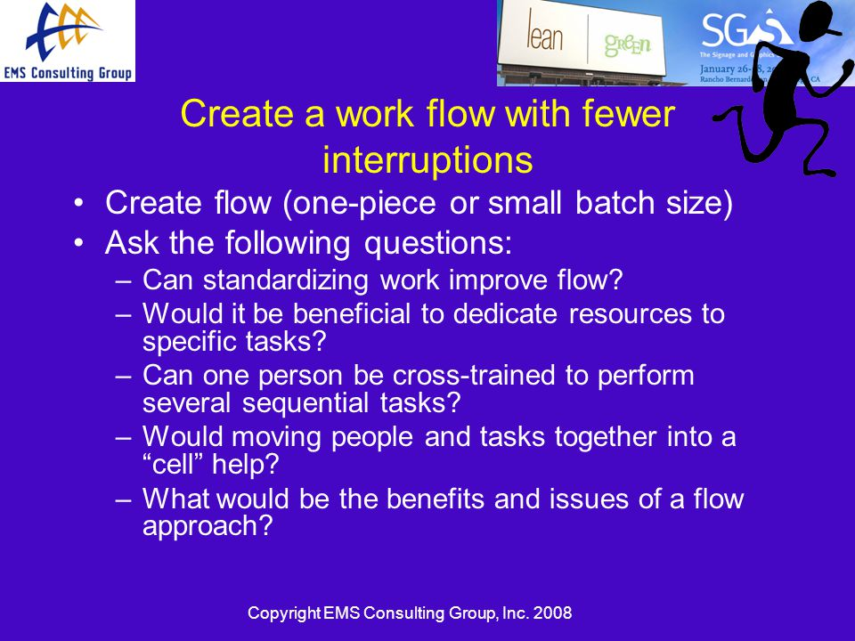 Create a work flow with fewer interruptions