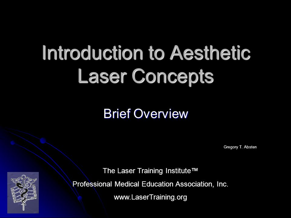 Introduction to Aesthetic Laser Concepts