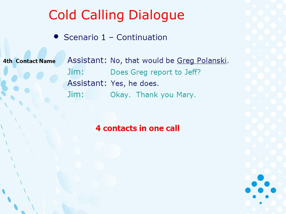 Cold Calling Dialogue Scenario 1 – Continuation