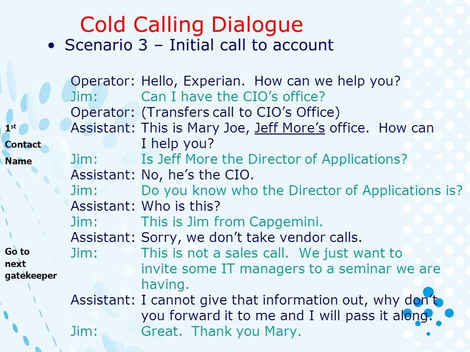 Cold Calling Dialogue Scenario 3 – Initial call to account
