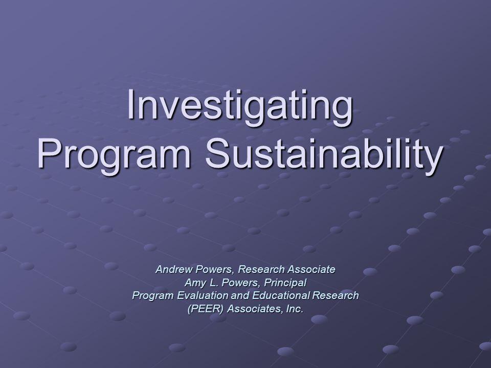 Investigating Program Sustainability