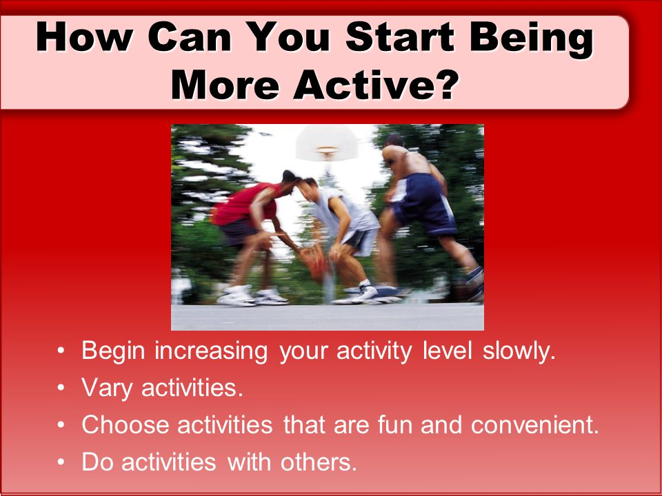 How Can You Start Being More Active