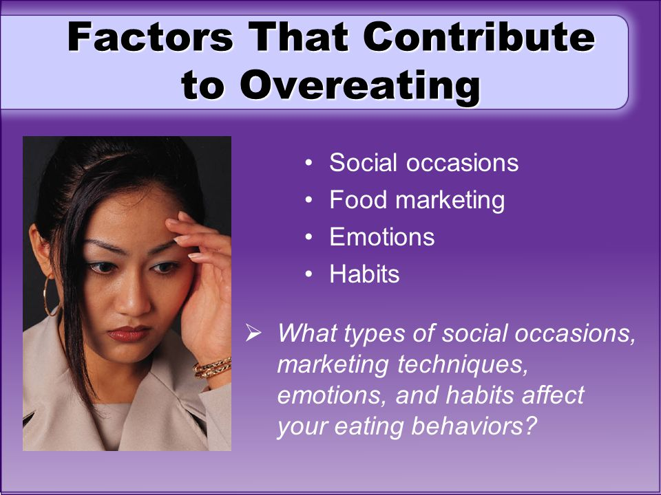 Factors That Contribute to Overeating