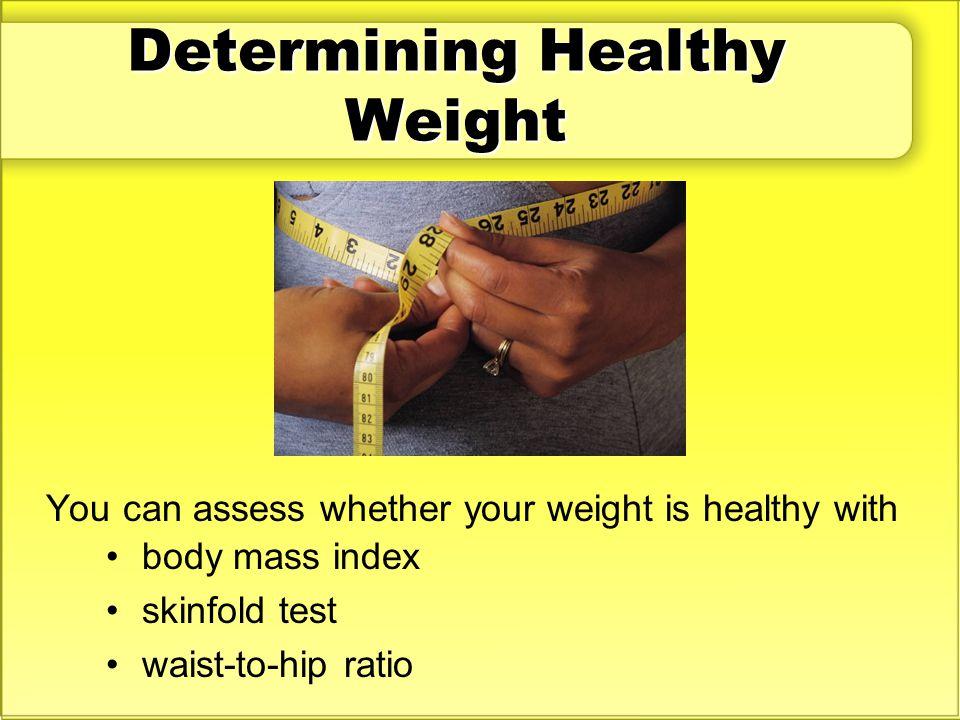 Determining Healthy Weight
