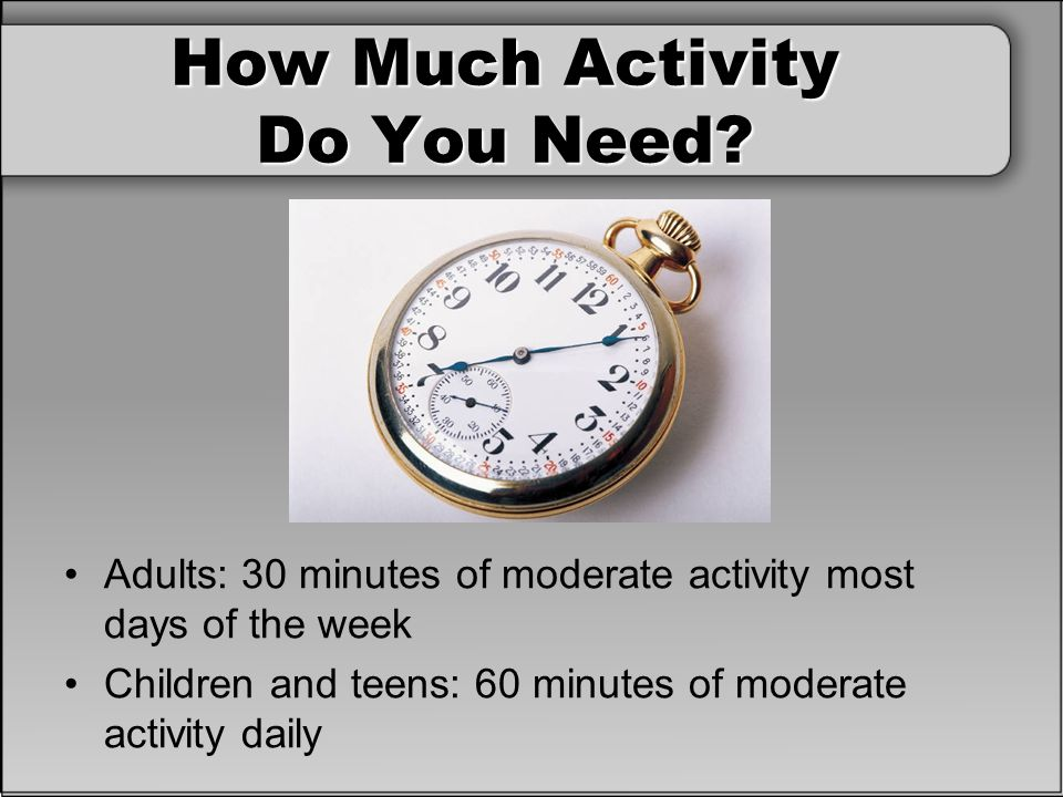 How Much Activity Do You Need